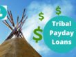 Tribal Payday Loans
