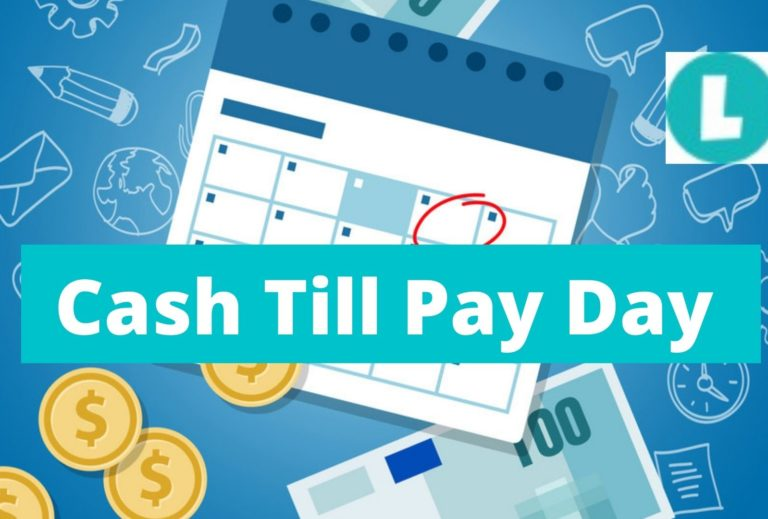 Cash Till Payday Loan